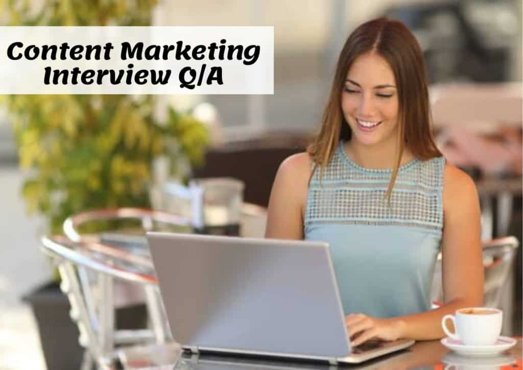 Content Marketing Interview Questions and Answers