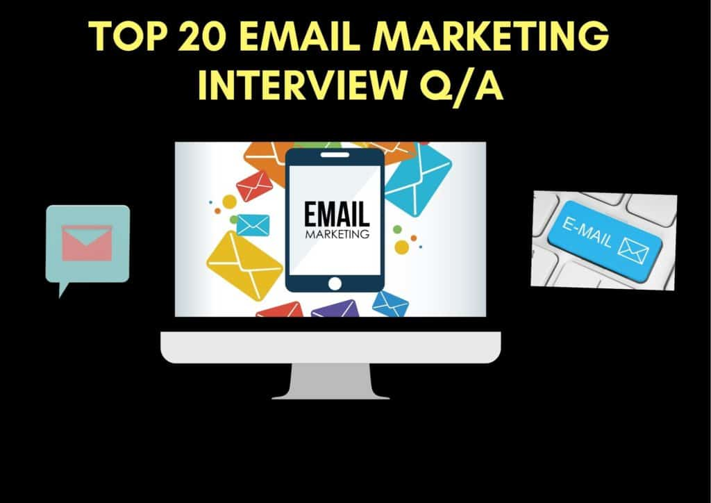 E Mail Marketing Interview Questions and Answers